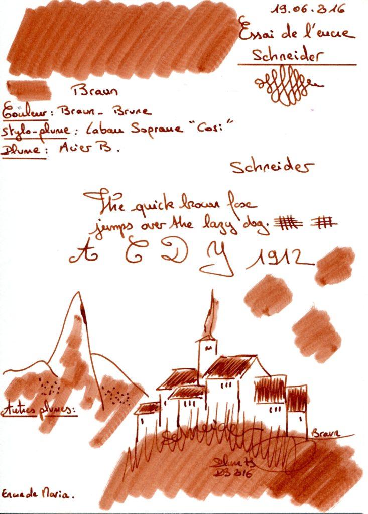 Braun Ink Schneider